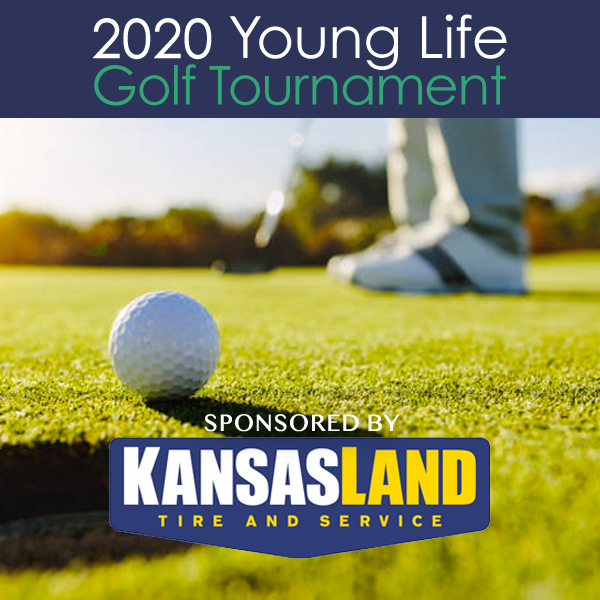 Young Life 2020 Golf Tournament sponsored by Kansasland