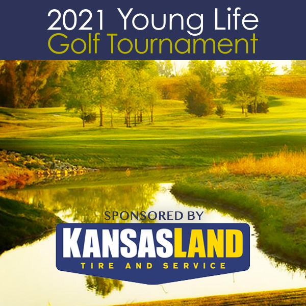 2021 Young Life Golf Tournament sponsored by Kansasland